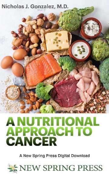 A Nutritional Approach to Cancer